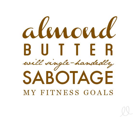 Almond Butter Addiction