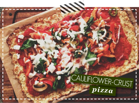 Cauliflower Crust - Pizza - Healthy Recipes